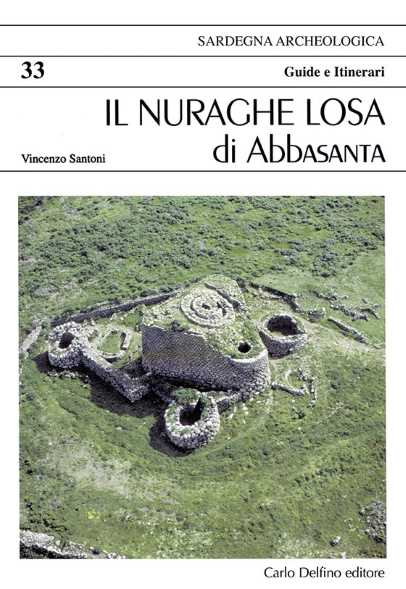 The Losa nuraghe in Abbasanta