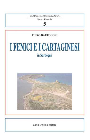 I Fenici e i Cartaginesi in Sardegna