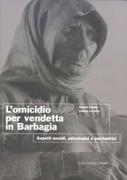 L'omicidio per vendetta in barbagia