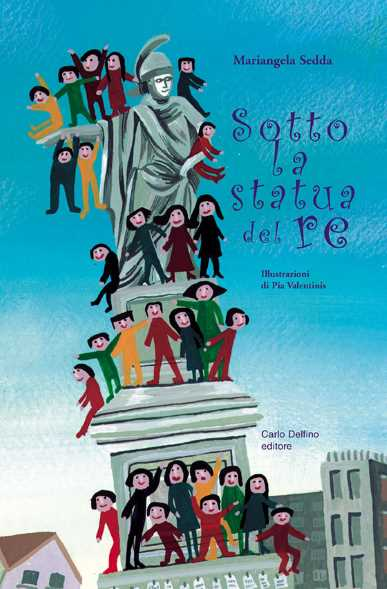 Sotto la statua del re